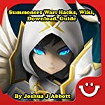 Summoners War: Hacks, Wiki, Download, Guide | Joshua J Abbott