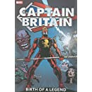 Captain Britain - Volume 1: Birth of a Legend