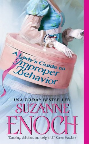 A Lady's Guide to Improper Behavior, Suzanne Enoch