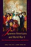 img - for Japanese Americans and World War II: Mass Removal, Imprisonment, and Redress book / textbook / text book