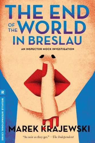 The End of the World in Breslau: An Eberhard Mock Investigation