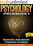 Psychology: Hypnosis and Mind Control...