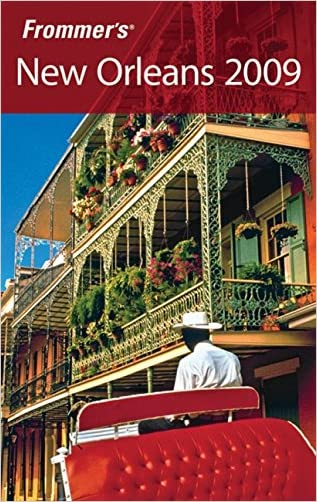 Frommer's New Orleans 2009 (Frommer's Complete Guides)