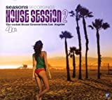 Seasons Recordings Presents: House Session, Vol. 2 Various Artists