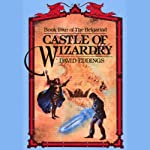 Castle of Wizardry: The Belgariad, Book 4 (       UNABRIDGED) by David Eddings Narrated by Cameron Beierle