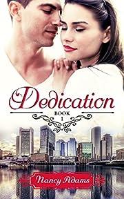 Romance: Dedication - A Workplace Romance (Dedication Series, Romance, Contemporary Romance Book 1)