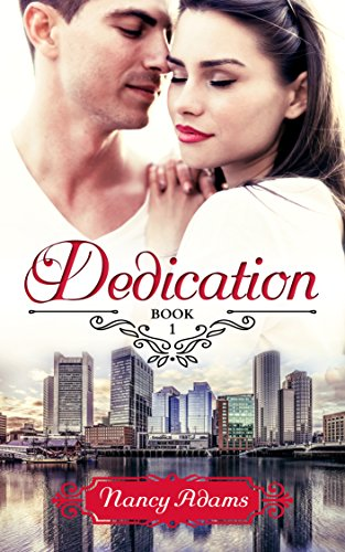 Romance: Dedication - A Workplace Romance (Dedication Series, Romance, Contemporary Romance Book 1)