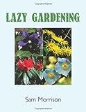 Lazy Gardening