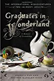 Graduates in Wonderland: The International Misadventures of Two (Almost) Adults