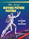 The Art of Moving Picture Posters (International Design Library)