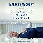 Death Need Not Be Fatal | Malachy McCourt,Brian McDonald