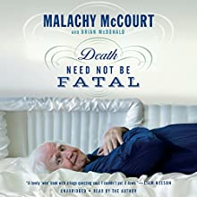 Death Need Not Be Fatal Audiobook by Malachy McCourt, Brian McDonald Narrated by Malachy McCourt