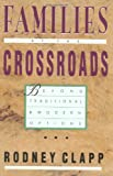 img - for Families at the Crossroads: Beyond Tradition & Modern Options book / textbook / text book