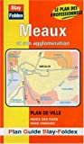 echange, troc Plans Blay Foldex - Plan de ville : Meaux (avec un index)