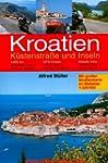 Kroatien - K�stenstrasse und Inseln:...