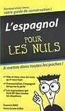L'espagnol pour les Nuls par Grillot