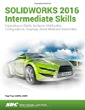 img - for SOLIDWORKS 2016 Intermediate Skills book / textbook / text book