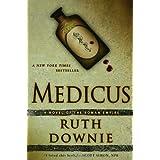 Medicus: A Novel of the Roman Empire (Novels of the Roman Empire) ~ Ruth Downie