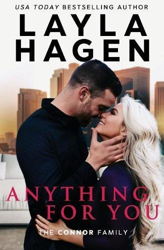 Anything For You (The Connor Family) [Hagen, Layla] (Tapa Blanda)