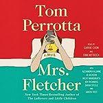 Mrs. Fletcher | Tom Perrotta