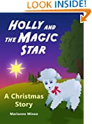 Holly and the Magic Star - A Christmas Story Picture Book for Children (Holly's Adventures 1)