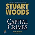 Capital Crimes Audiobook by Stuart Woods Narrated by Stephen Hoye