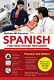 img - for McGraw-Hill Education Spanish for Healthcare Providers, Premium 3rd Edition book / textbook / text book