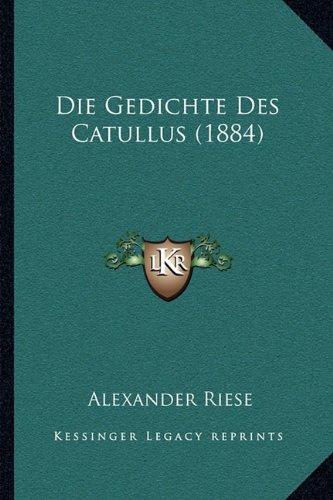 Die Gedichte Des Catullus (1884)