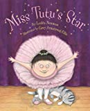 img - for Miss Tutu's Star book / textbook / text book