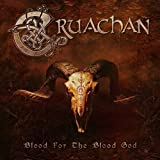 Blood for the Blood God by Cruachan