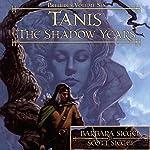 Tanis: The Shadow Years: Dragonlance: Preludes, Book 6 | Barbara Siegel,Scott Siegel