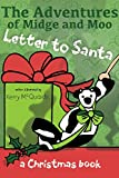 Letter to Santa: a Christmas book (The Adventures of Midge and Moo 5)