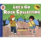 Let's Go Rock Collecting (Let'S-Read-And-Find-Out Science. Stage 2)