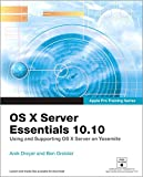 img - for Apple Pro Training Series: OS X Server Essentials 10.10: Using and Supporting OS X Server on Yosemite book / textbook / text book