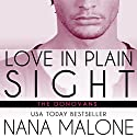 Love in Plain Sight Audiobook by Nana Malone Narrated by Eva Christensen