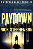 Paydown (A Leopold Blake Mystery / Thriller Novella)