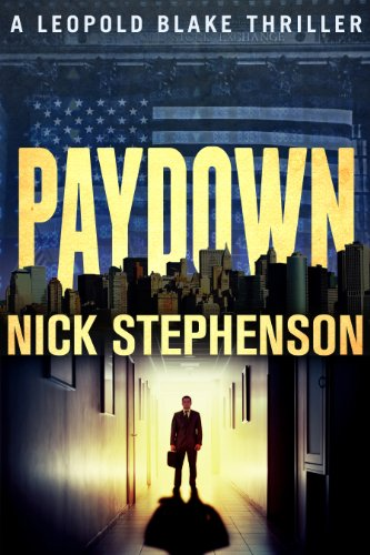 Paydown (A Leopold Blake Mystery / Thriller Novella)