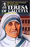 img - for Teresa of Calcutta: Serving the Poorest of the Poor (Sower Series) by D. Jeanene Watson (1984) Paperback book / textbook / text book