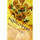 Sunflowers ~ Melodie Starkey
