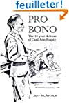 Pro Bono: The 18-Year Defense of Cari...
