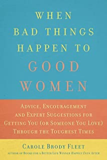 Book Cover: When Bad Things Happen to Good Women: Getting You