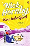 Nick Hornby How to be Good