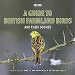 A Guide to British Farmland Birds | Brett Westwood,Stephen Moss