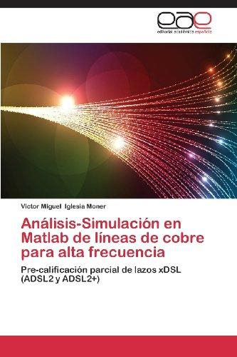 Analisis-Simulacion En MATLAB de Lineas de Cobre Para Alta Frecuencia