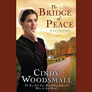 The Bridge of Peace: A Novel | [Cindy Woodsmall]