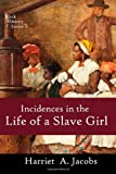 Image of Incidents in the Life of a Slave Girl: A Slavery Narrative (Black History Series) (Volume 3)