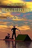 The Adventures Of Huckleberry Finn by Twain, Mark (2009) Paperback