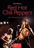 Red Hot Chili Peppers (Stories Behind the Songs) Rob Fitzgerald