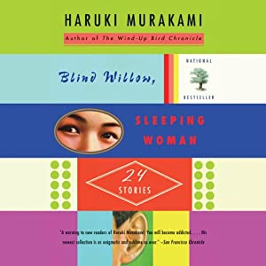 Blind Willow, Sleeping Woman | [Haruki Murakami]