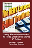 51zNaIhJc9L. SL160  The Very Latest E Mini Trading, 2nd Edition: Using Market Anticipation to Trade Electronic Futures